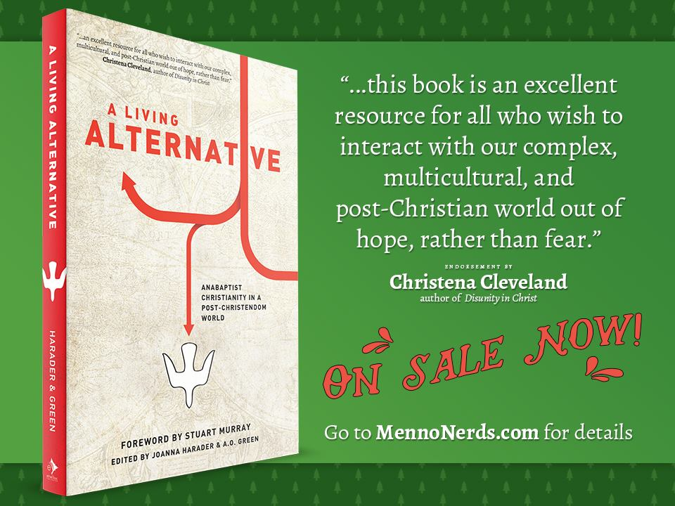 "Book ad: """"...this book is an excellent resource for all who wish to interact with our complex multicultural, and post-Christian world out of hope, rather than fear."" -Christena Cleveland, author of 'Disunity in Christ.' On sale now! Go to MennoNerds.com for details"""